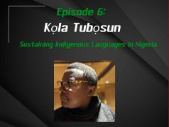 EP. 6 | Sustaining Indigenous Languages In Nigeria | Guest: Kola Tubosun