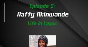 Life In Lagos -Raffy Akinwande